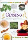 Ginseng: In a Nutshell - Jill Rosemary Davies