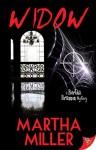 Widow: A Bertha Brannon Mystery - Martha Miller