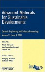Advanced Materials for Sustainable Developments: Ceramic Engineering and Science Proceedings - ACerS, Andrew Gyekenyesi, Linan An