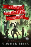 Krampus and The Thief of Christmas: A Christmas Novel - Eldritch Black