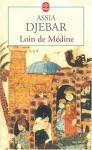 Loin de Medine - Assia Djebar