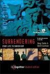 Surrendering Your Life to Honor God--Student Edition: 6 Small Group Sessions on Life Worship - Doug Fields, Brett Eastman