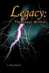 Legacy: The Power Within - Tony DeLiso