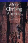 More Climbing Anchors - John Long