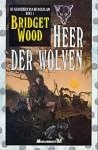 Heer der wolven (De kronieken van de wolflijn, #1) - Bridget Wood, Peter Cuijpers