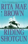 Riding Shotgun - Rita Mae Brown