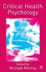 Critical Health Psychology - Michael Murray