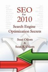 Seo For 2010: Search Engine Optimization Secrets - Sean Odom