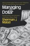 Managing the Dollar - Jay Maisel