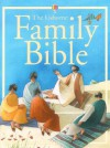 Family Bible - Heather Amery, Elena Temporin, Laura Fearn