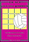 The Avca Volleyball Handbook: The Official Handbook Of The American Volleyball Coaches' Association - Bob Bertucci