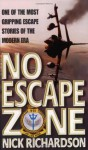 No Escape Zone - Nick Richardson