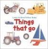 Learn-A-Word: Things That Go - Nicola Tuxworth
