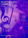 Sightsinging Complete - Bruce Benward, Maureen A. Carr