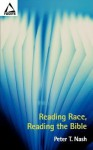 Reading Race Reading Bible - Peter T. Nash