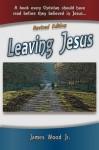 Leaving Jesus - James Wood