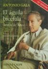El Águila Bicéfala: Textos de Amor - Antonio Gala