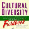 Cultural Diversity Fieldbook: Fresh Visions and Breakthrough Strategies for Revitalizing the Workplace - Bob Abramms, George F. Simons, L. Ann Hopkins