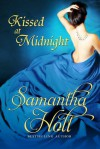Kissed at Midnight - Samantha Holt