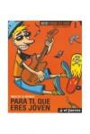 Nuevos Pendones 1: Para Ti, Que Eres Joven - Manel Fontdevila