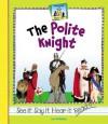 The Polite Knight - Jan Westberg
