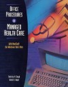 Office Procedures in Managed Health Care with Data Disk for Medisoft for Windows - Patricia M. Boyd
