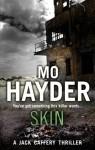 Skin: Jack Caffery series 4 by Mo Hayder (19-Nov-2009) Paperback - Mo Hayder