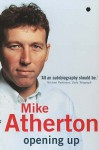 Opening Up - Mike Atherton
