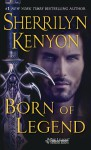 Born of Legend: The League Nemesis Rising - Sherrilyn Kenyon