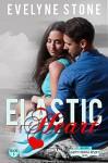 Elastic Heart: (The Happy Endings Resort Book 6) - Evelyne Stone, Kimberly Brancatelli