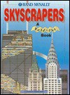 Skyscrapers: A Fold-Out Book (Rand Mcnally for Kids) - Nicholas Harris, Stephen Conlin