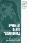 Heparin and Related Polysaccharides - David A Lane, I Bjork, Ulf Lindahl
