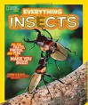 National Geographic Kids Everything Insects: All the Facts, Photos, and Fun to Make You Buzz - Carrie Gleason