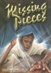 Missing Pieces [With Book] - Leslie Bulion