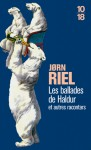 Les Ballades de Haldur et autres racontars - Jørn Riel