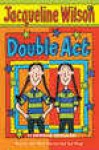 Double Act (Si Kembar Berulah) - Jacqueline Wilson, Poppy D. Chusfani