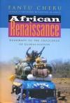 African Renaissance: Roadmaps to the Challenge of Globalization - Fantu Cheru