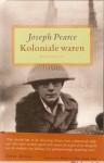 Koloniale Waren: Roman - Joseph Pearce
