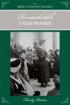 More than Petticoats: Remarkable Utah Women - Christy Karras
