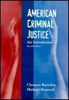 American Criminal Justice: An Introduction - Clemens Bartollas