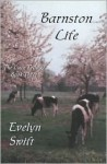 Barnston Life (Book Three in The Lace Trilogy) (The Lace Trilogy) - Evelyn Swift