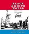 Black & White World: Editorial Cartoons by Cox & Forkum - John Cox