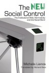 The New Social Control: The Institutional Web, Normativity and the Social Bond - Michalis Lianos, Richard Nice