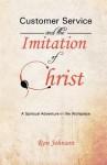 Customer Service and the Imitation of Christ - Ron Johnson