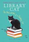 Library Cat: The Observations of a Thinking Cat: Edinburgh University Library's Resident Cat - Alex Howard