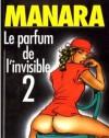 Le Parfum De L'invisible, Tome 2 - Milo Manara, Marc Voline