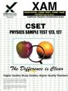 CSET Physics Sample Test 123, 127 - Sharon Wynne