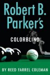 Colorblind - Reed Farrel Coleman