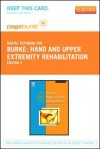Hand and Upper Extremity Rehabilitation - Pageburst E-Book on Vitalsource (Retail Access Card): A Practical Guide - Susan L. Burke, James Higgins, Michael A. McClinton