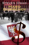 Hard Currency - Steven Owad